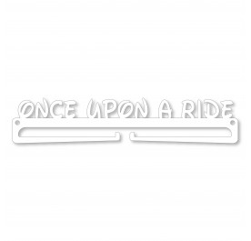 """Once Apon A Ride"" Medal Display Hanger Holder"